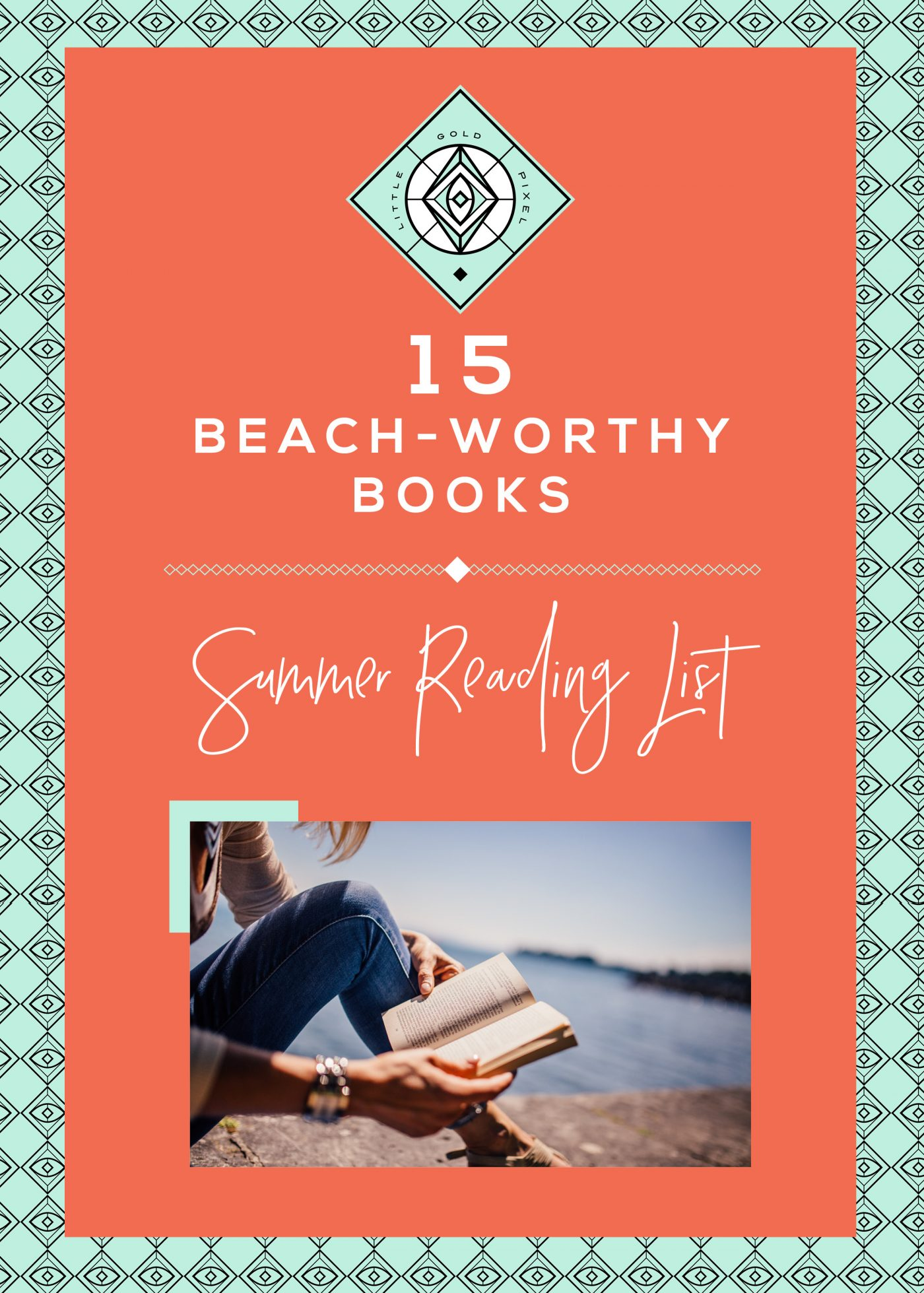 15 Beach-Worthy Books • Little Gold Pixel