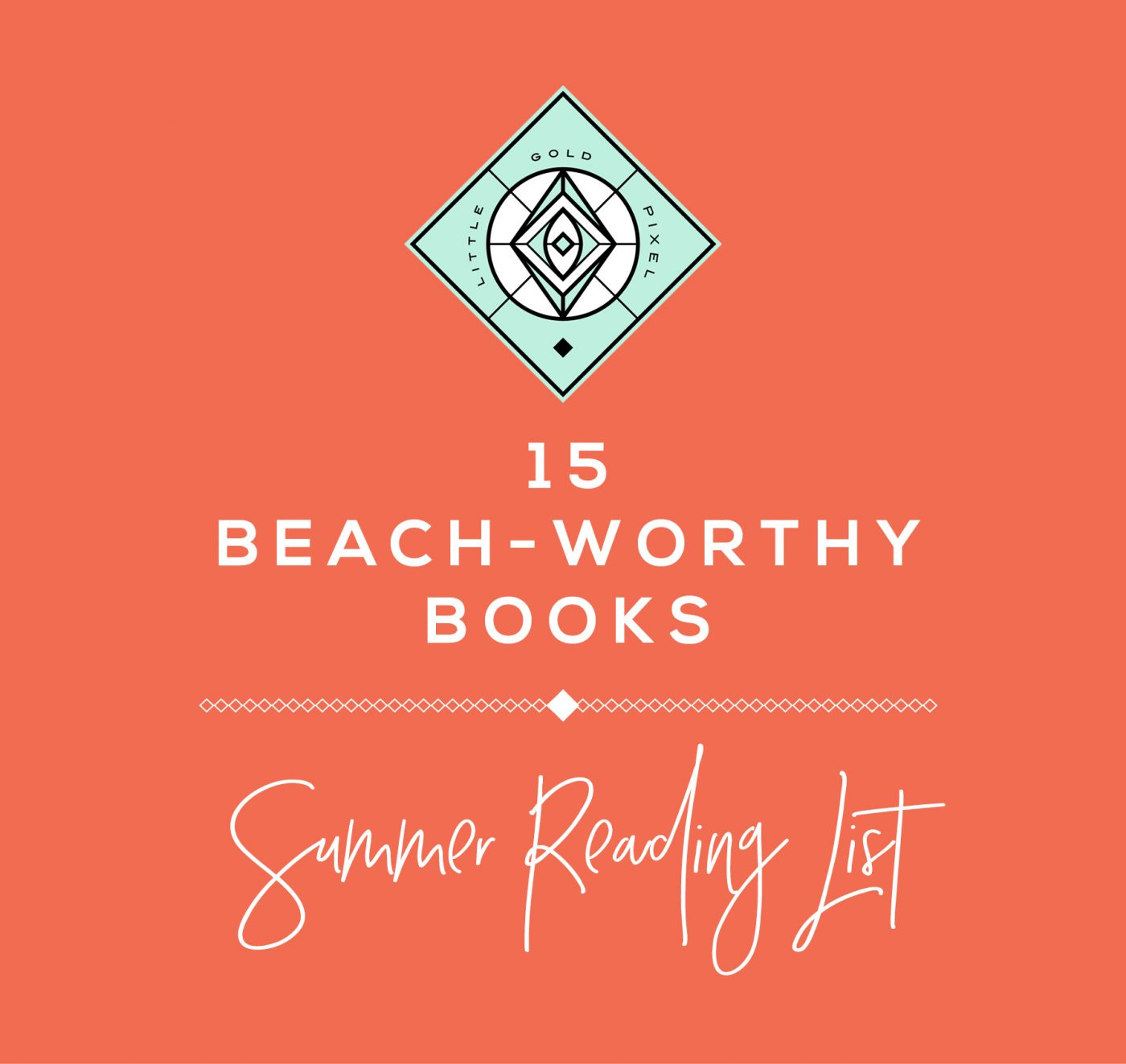 15 Beach-Worthy Books • Little Gold Pixel