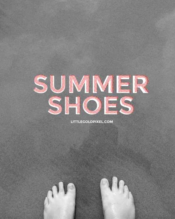 Trendy Summer Shoes 2014 • Little Gold Pixel