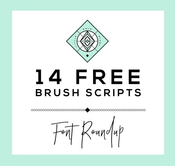 14 Free Brush Script Fonts • Little Gold Pixel
