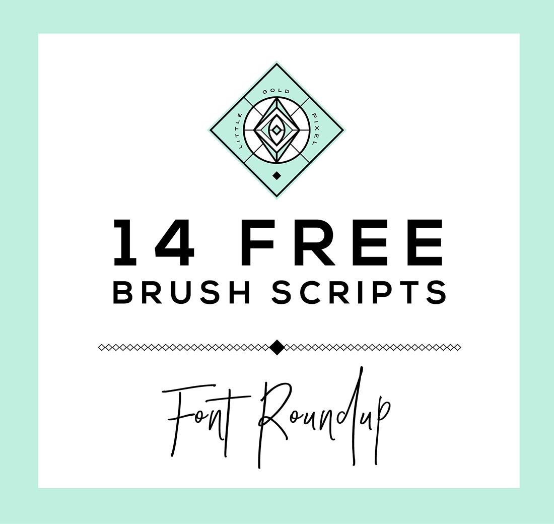 14 Free Brush Script Fonts • Little Gold Pixel