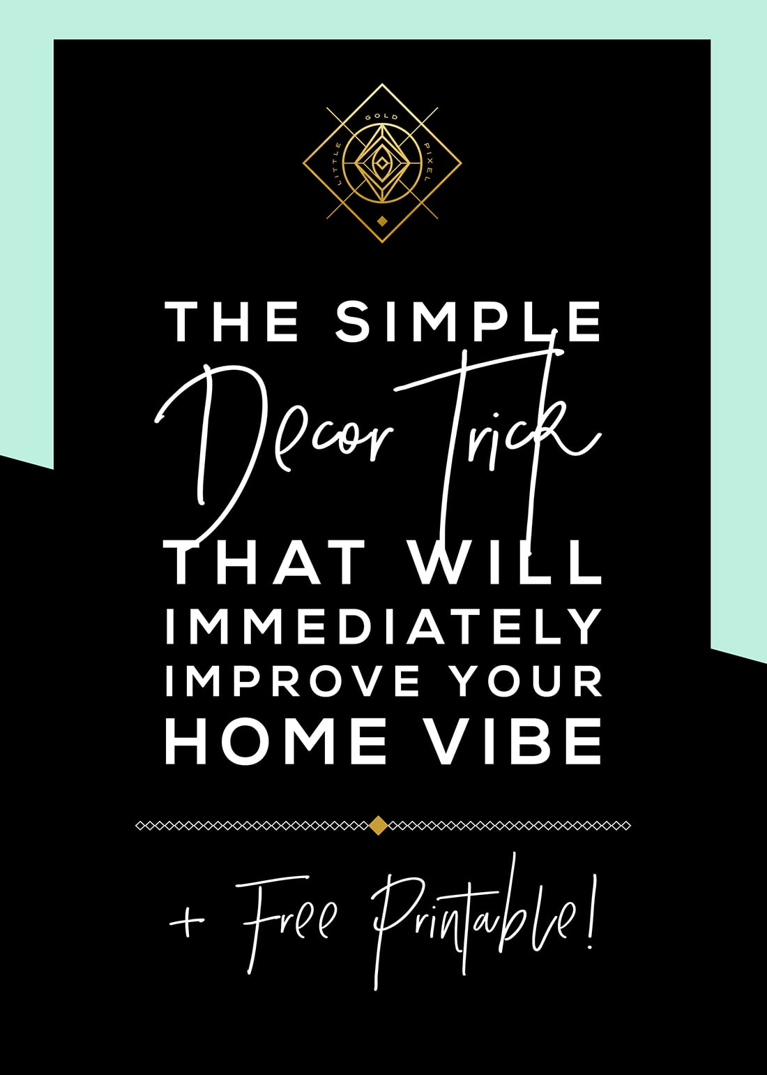 This Simple Decor Trick Will Immediately Improve Your Home Vibe • Little Gold Pixel