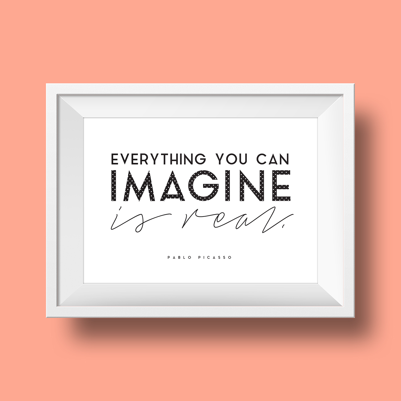 Everything You Can Imagine Picasso Quote Free Printable / Freebie Fridays • Little Gold Pixel