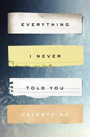 Book Reviews June 2015 • Little Gold Pixel •Everything I Never Told You
