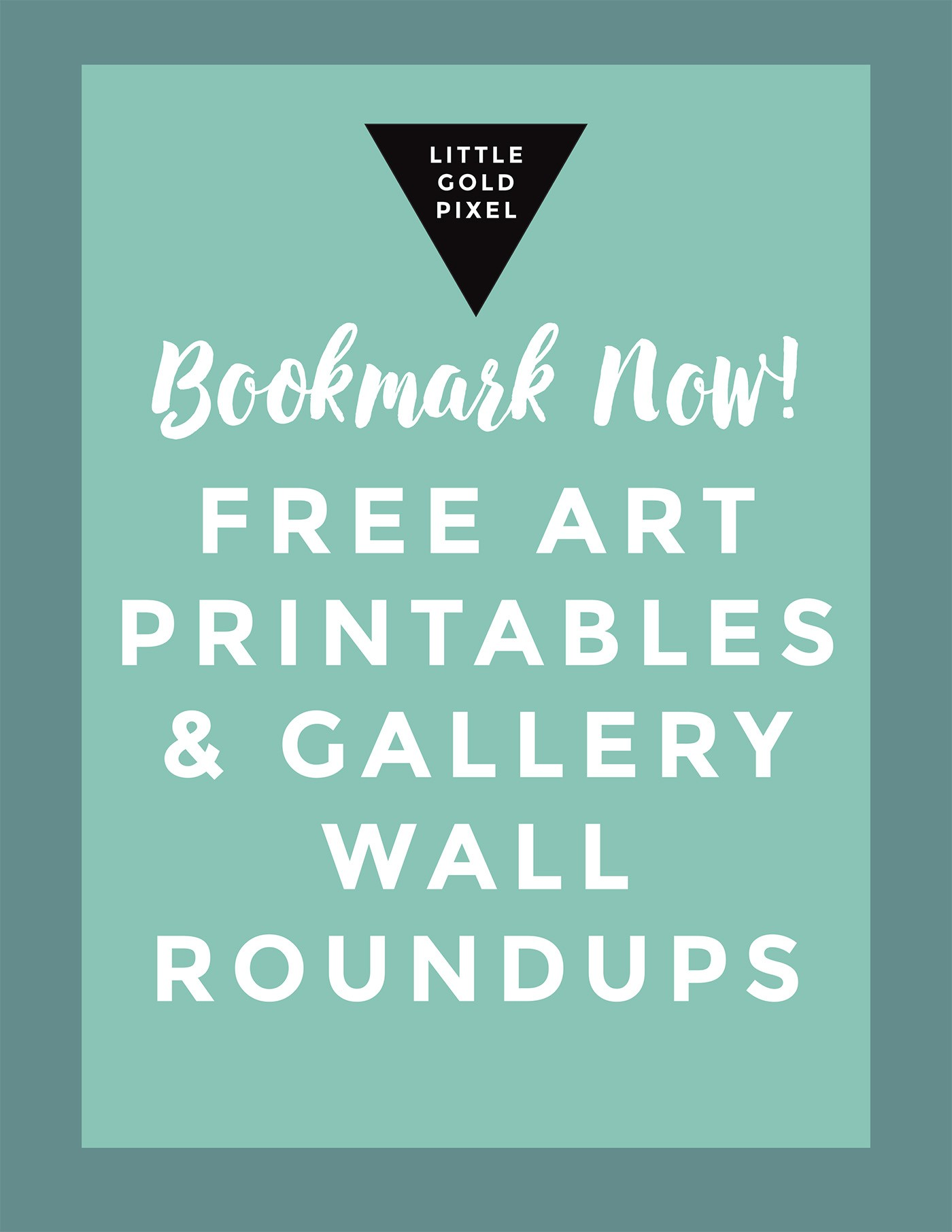 It's just a graphic of Effortless Gallery Wall Printables