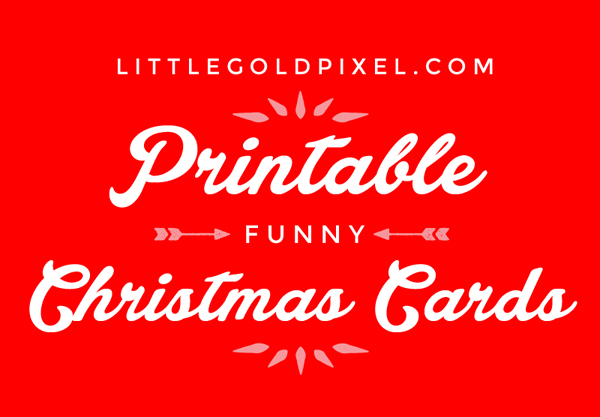 My Last-Minute Christmas Card Solution • littlegoldpixel.com • Funny, cute printable cards from Etsy designers