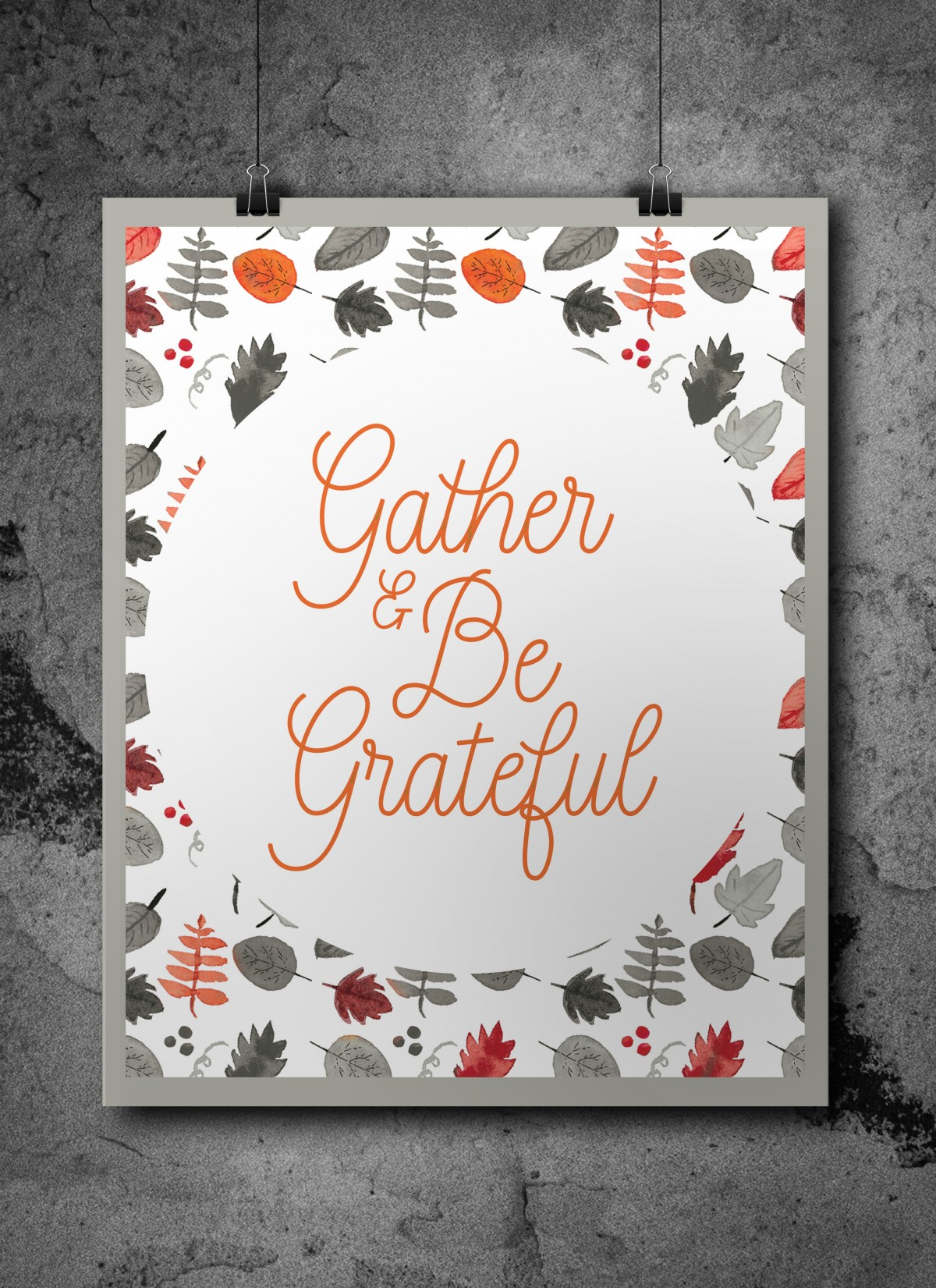 Gather and Be Grateful Free Thanksgiving Printable • Little Gold Pixel