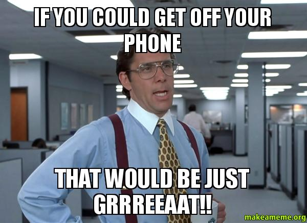 Cellphones Aren't Evil (So Stop Phone-Shaming) • Little Gold Pixel