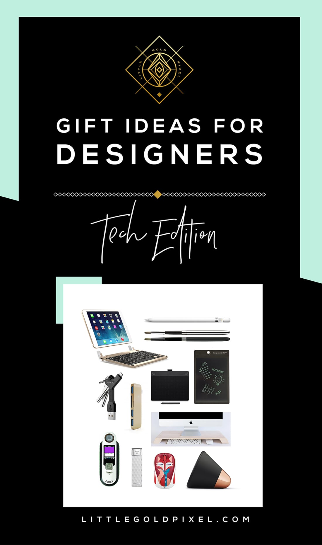 Ultimate Tech Gifts for Designers • Little Gold Pixel