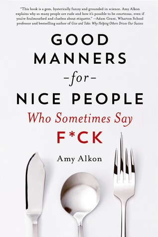 Book Reviews June 2015 • Little Gold Pixel • Good Manners for Nice People Who Sometimes Say F*ck