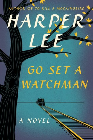 What I've Been Reading • Go Set a Watchman • Little Gold Pixel
