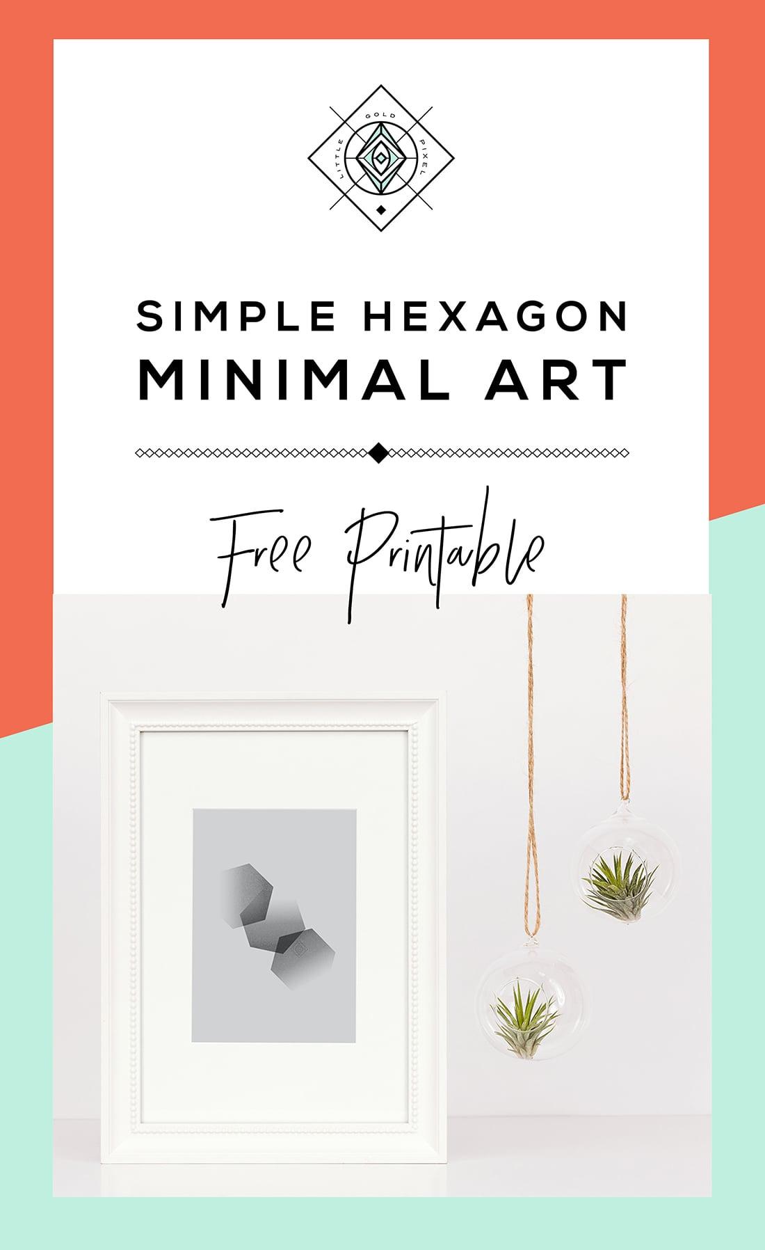 Free Minimal Hexagon Art Printable / Freebie Fridays