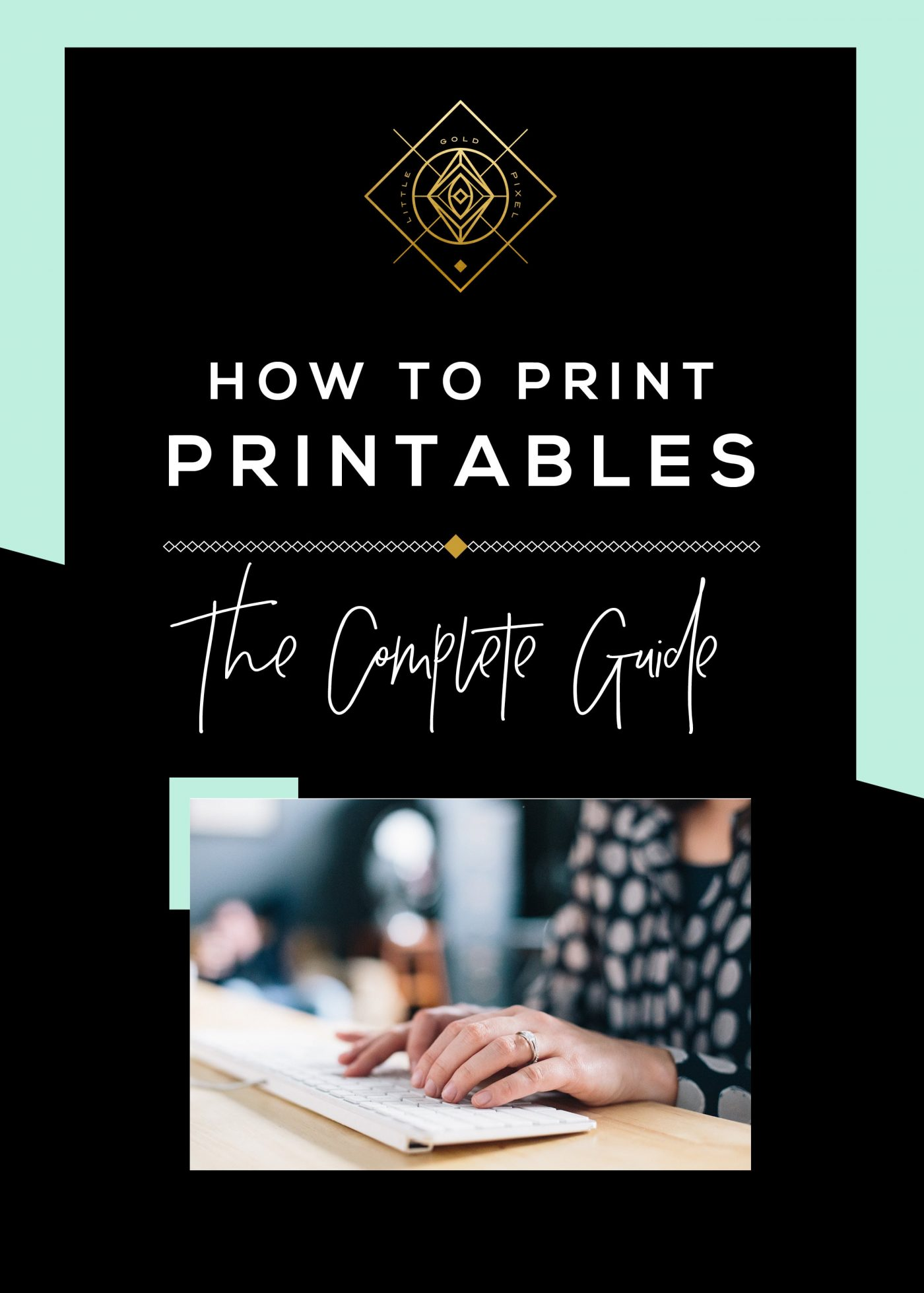 How to Print Printables • Little Gold Pixel