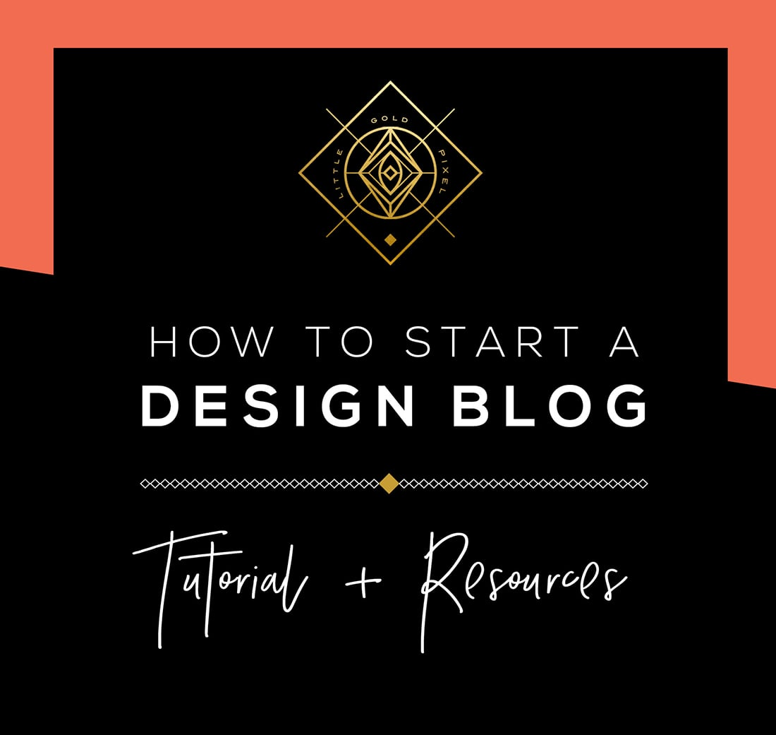 How to Start a Design Blog (Learn from My Mistakes) • Little Gold Pixel