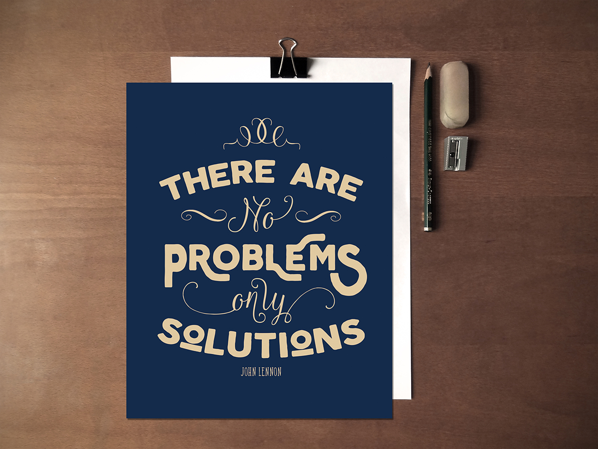 John Lennon Free Art Printable: There Are No Problems Only Solutions • Little Gold Pixel