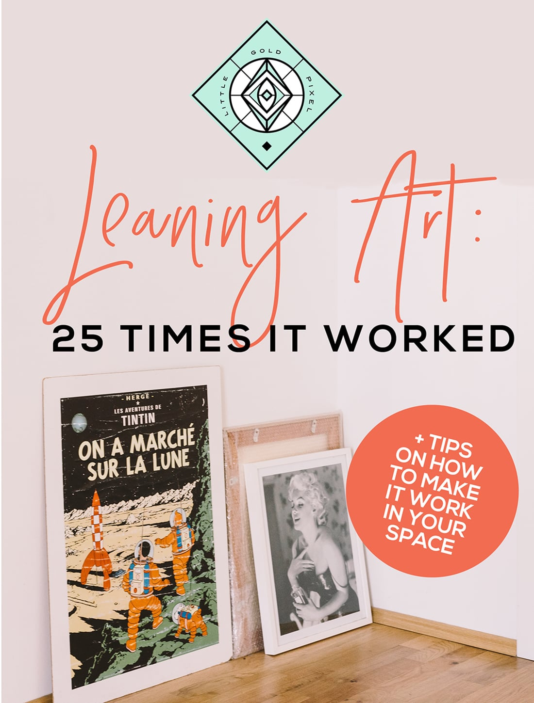 Leaning Art: 25 Times It Worked • Little Gold Pixel