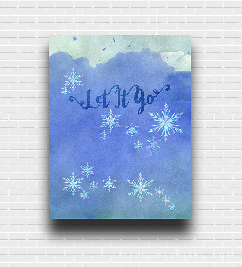 Frozen Let It Go Free Art Printable • Little Gold Pixel • A variation of my earlier printables, this time art directed by my 4-year-old daughter.