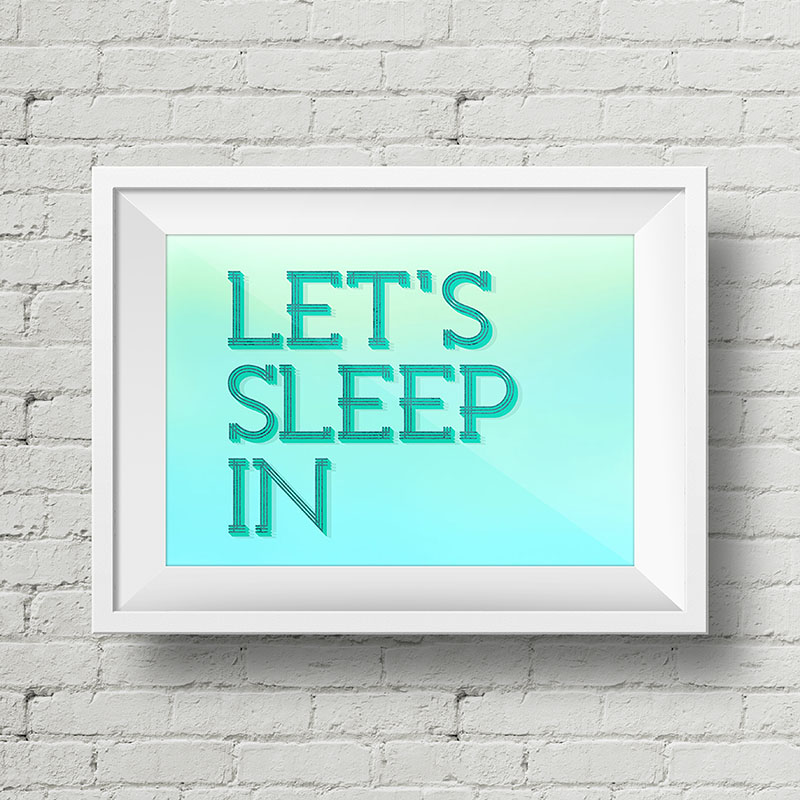 Let's Sleep In Free Art Printable • Little Gold Pixel