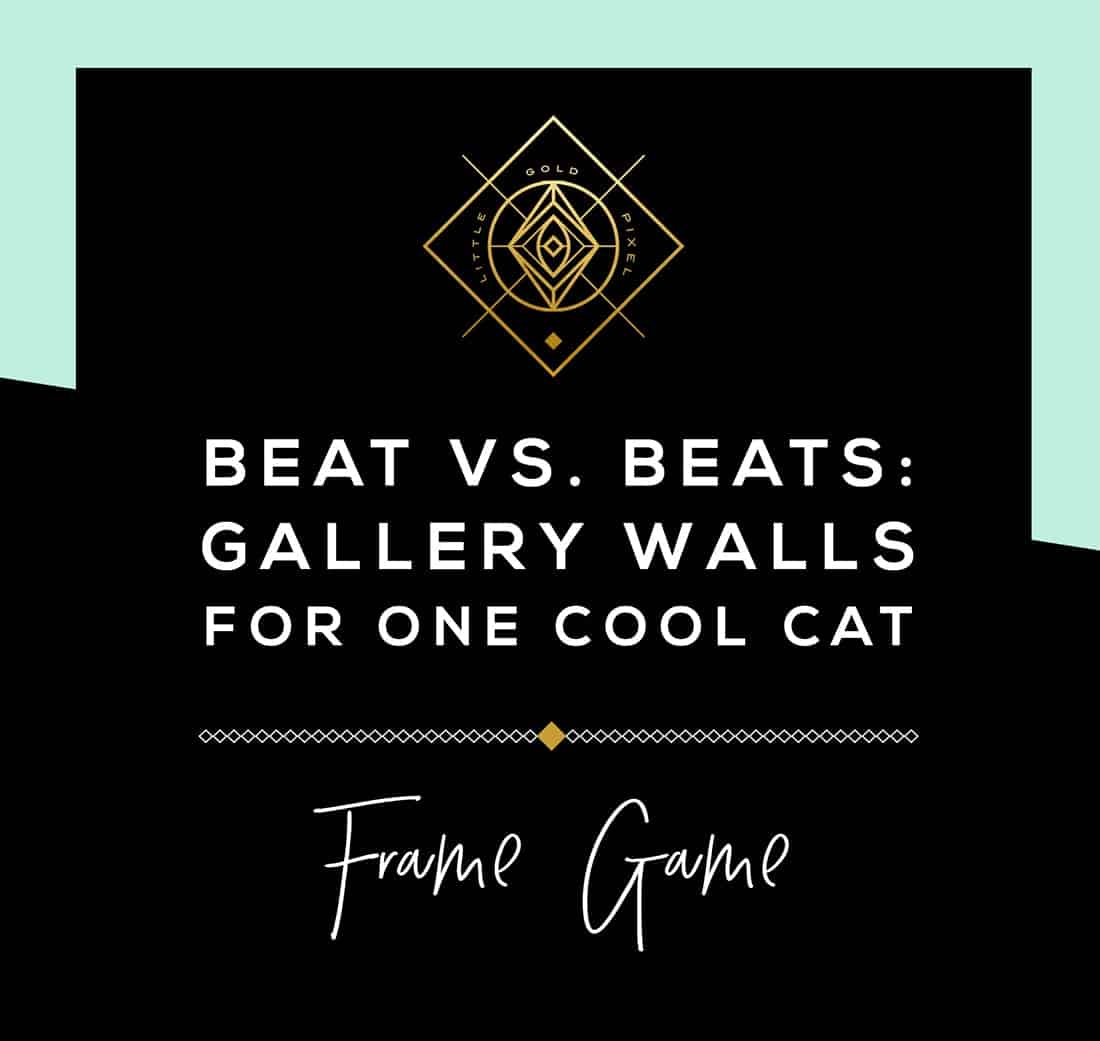 Frame Game • Hip Rocker Gallery Walls for One Cool Cat • Frame Game is an occasional series in which I take readers' gallery wall requests and find art that fits their personalities • Little Gold Pixel