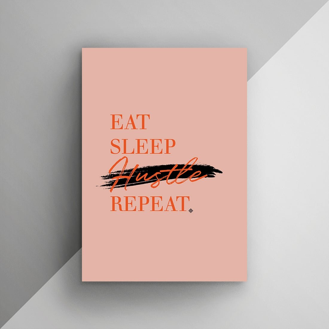 Download this Eat Sleep Hustle Repeat Free Printable as part of my Freebie Friday series. Print & hang this inspiring art in your space!