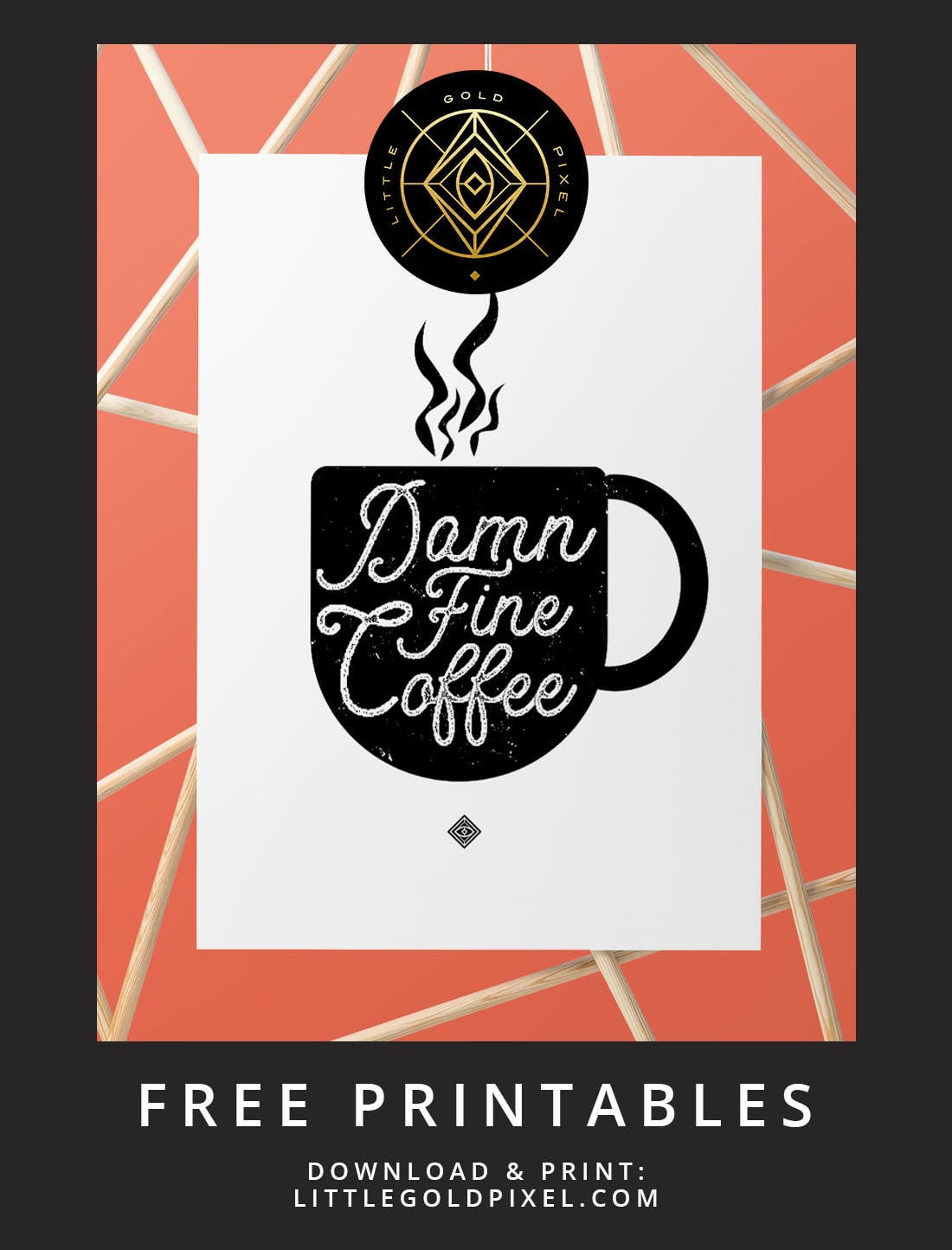 Damn Fine Coffee Free Printable •Little Gold Pixel • Download this Twin Peaks inspired free printable as part of my Freebie Friday series. Instant wall art! Bonus: watch the time-lapse video to see how I made it.