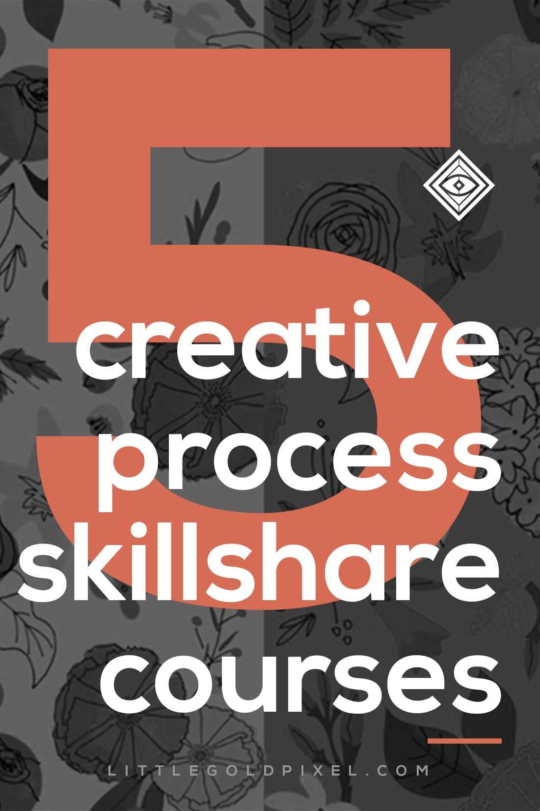 5 Awesome Creative Process Skillshare Courses • Little Gold