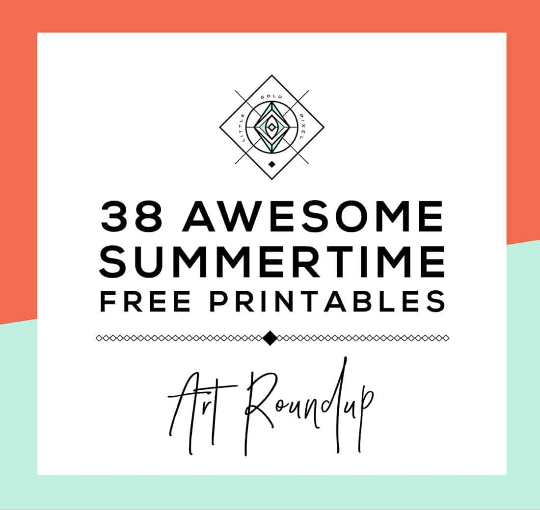 Roundup: 38 Free Summer Printables • Little Gold Pixel