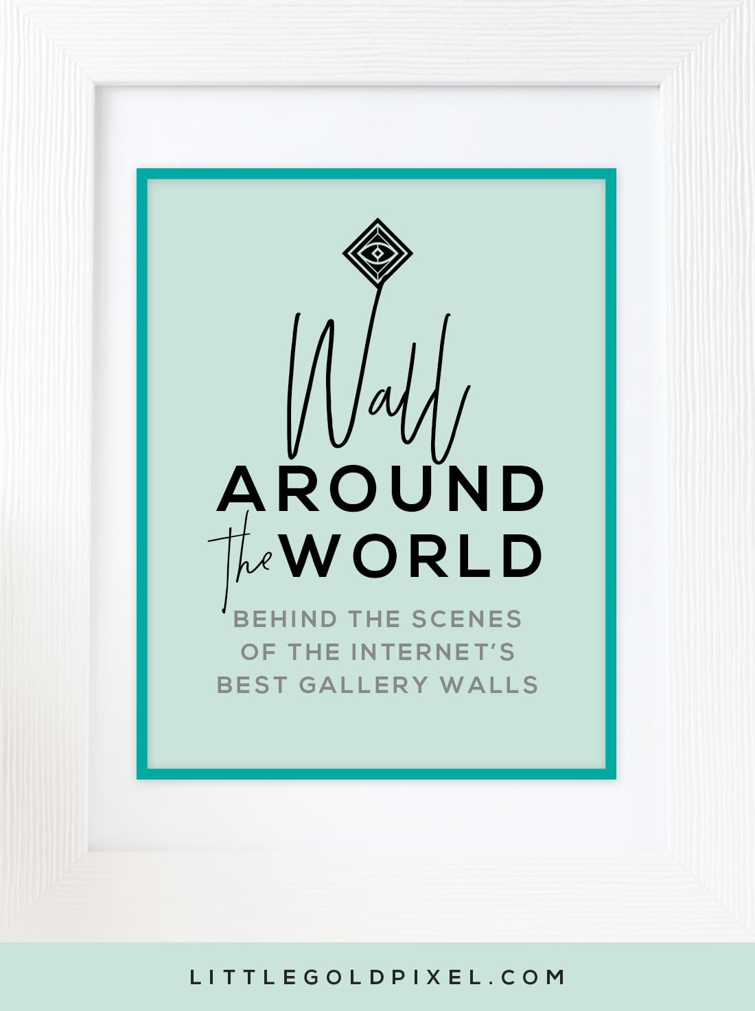 Wall Around the World: A Gallery Wall Series by Little Gold Pixel •Part 1: Granny Eclectic Gallery Walls in Texas