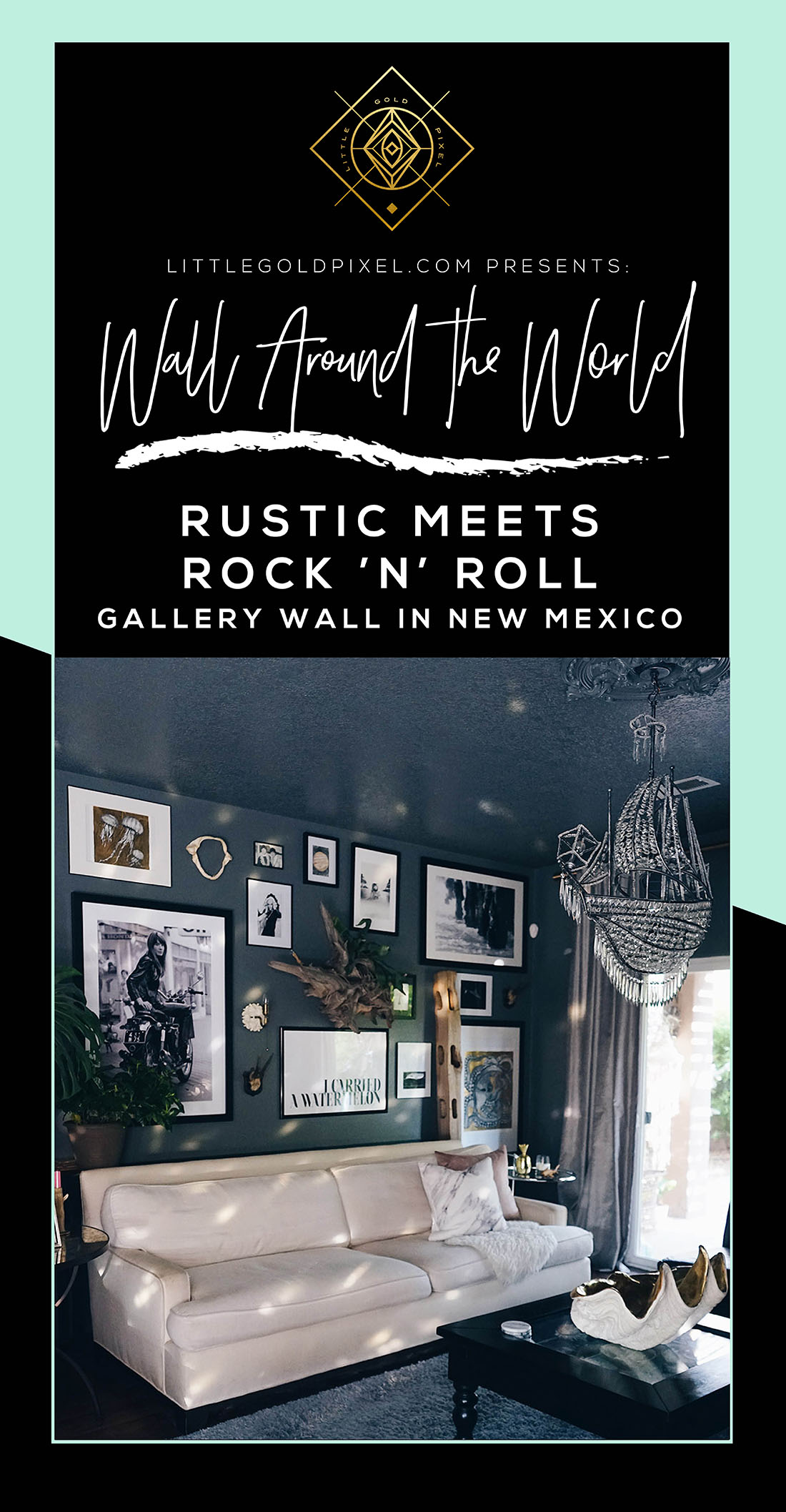Wall Around the World: A Gallery Wall Series by Little Gold Pixel • Part 6: Rustic Meets Rock 'n' Roll Gallery Wall in New Mexico • Photos © Nichol Naranjo