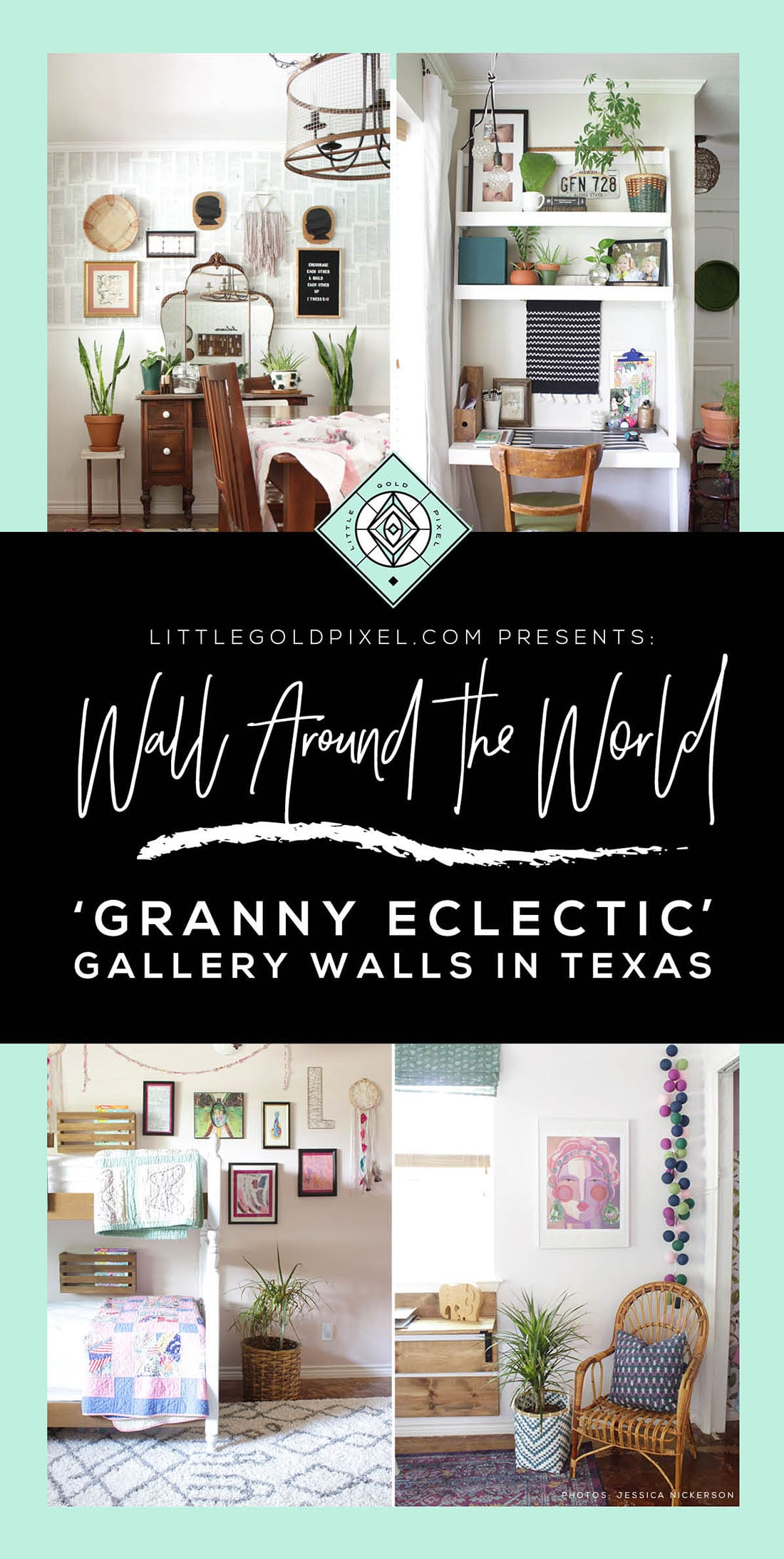 Wall Around the World: A Gallery Wall Series by Little Gold Pixel • Part 1: Granny Eclectic Gallery Walls in Texas • All photos ©Jessica Nickerson