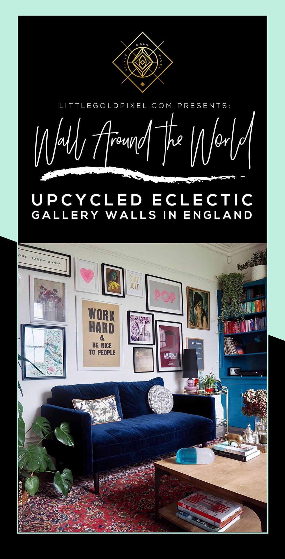 Wall Around the World: A Gallery Wall Series by Little Gold Pixel • Part 4: Upcycled Eclectic Gallery Wall in England • Modern, glam, thrifted • #hometour #decorideas #interiors