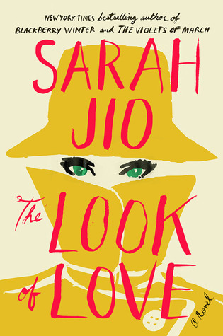 Book Reviews 2014 Part 8 • Little Gold Pixel • The Look of Love by Sarah Jio