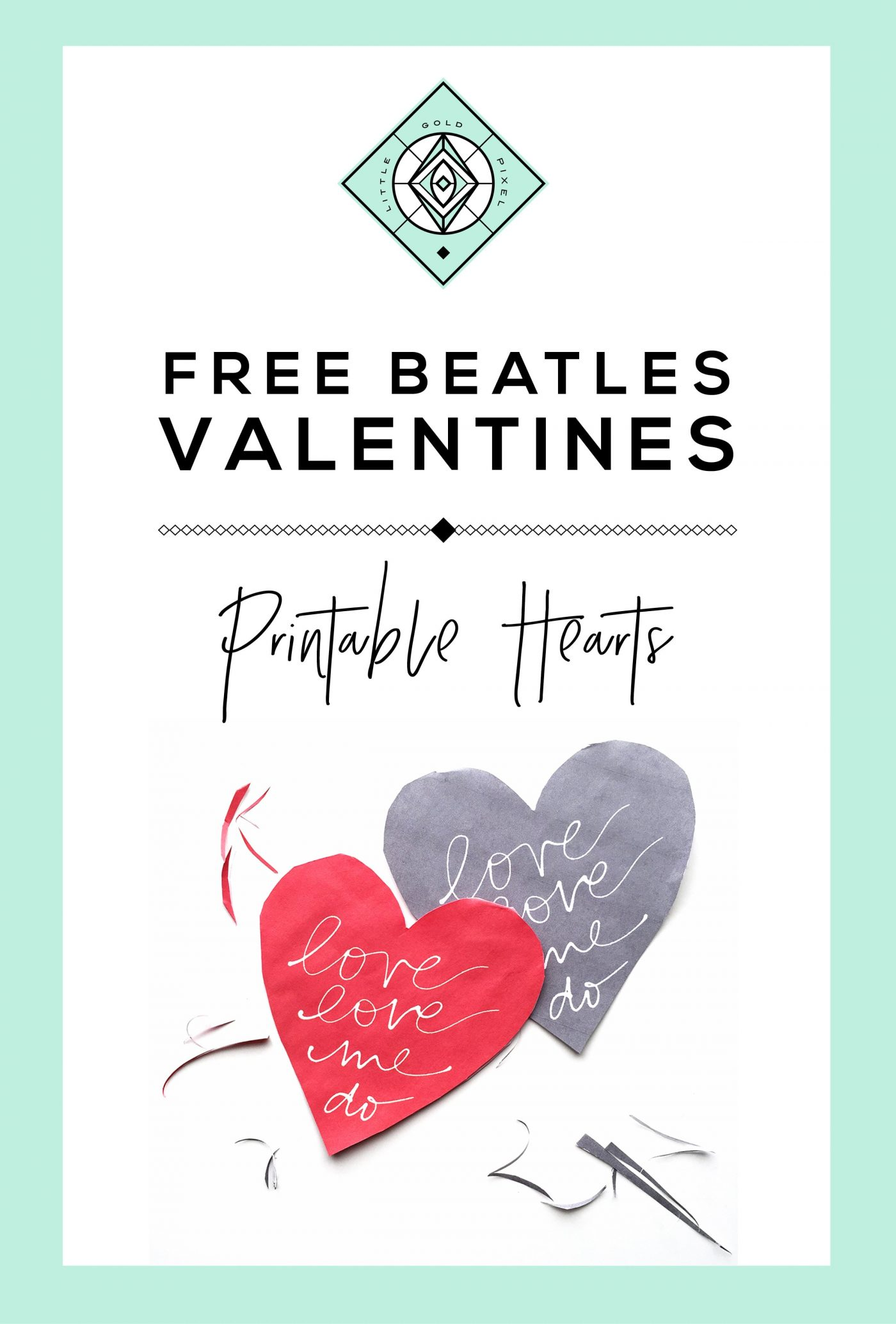 Free Beatles Heart Valentine Printable • Little Gold Pixel