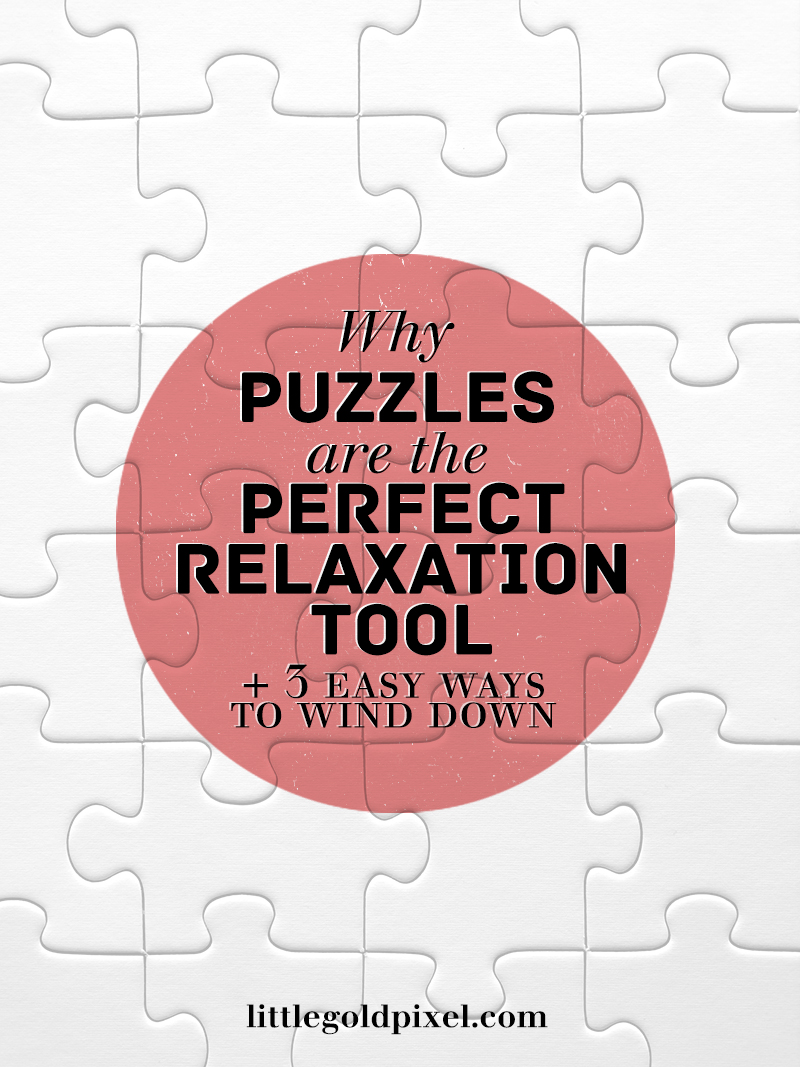 Why Puzzles Help Us Relax • Little Gold Pixel