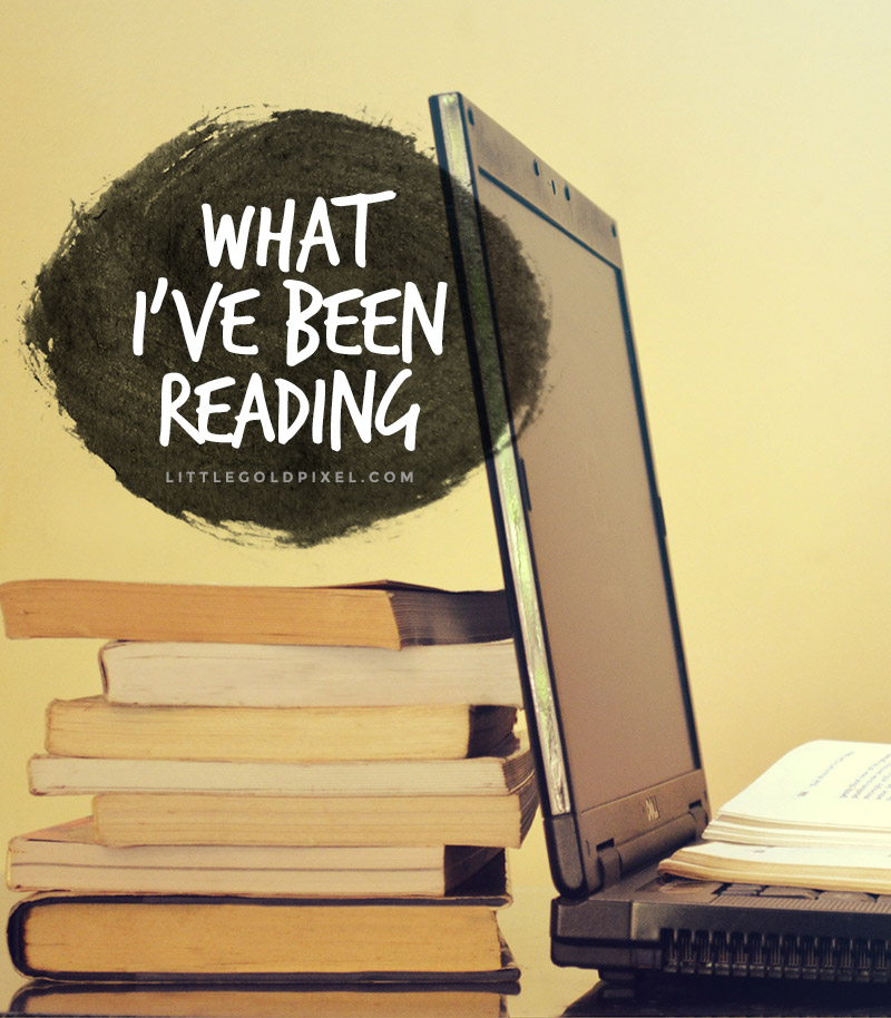 What I've Been Reading •Book Club Ideas • Little Gold Pixel