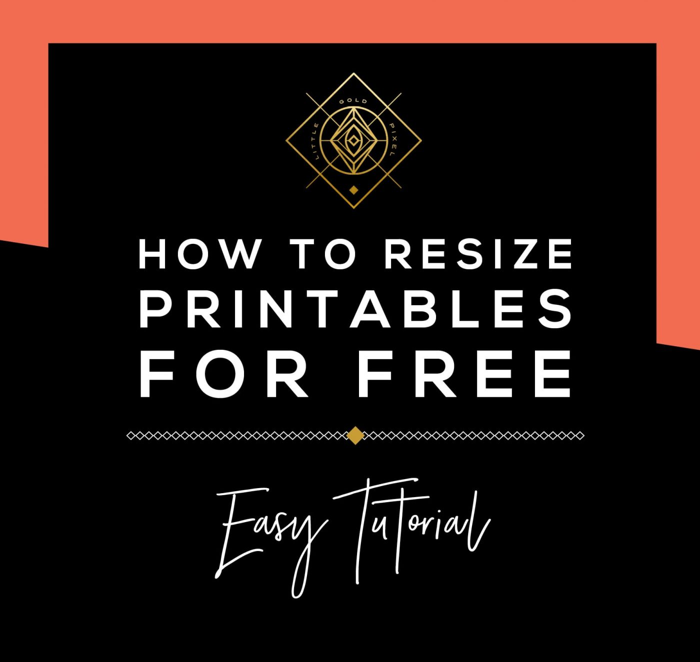 How to Resize Printables Using Free Tools • Little Gold Pixel