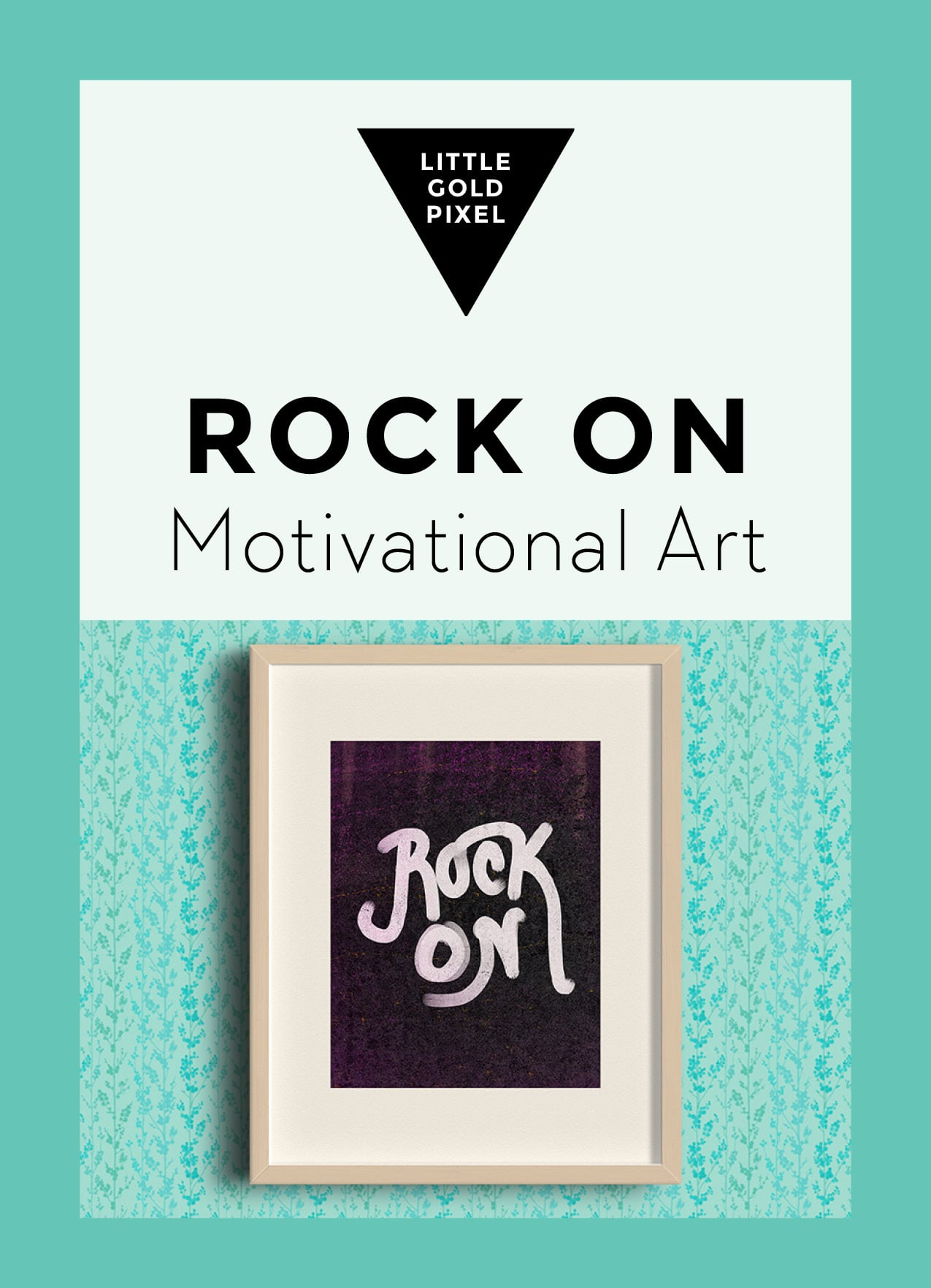 Art Printable Rock On With Your Bad Self • Little Gold Pixel