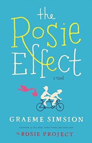 What I've Been Reading • The Rosie Effect • Little Gold Pixel