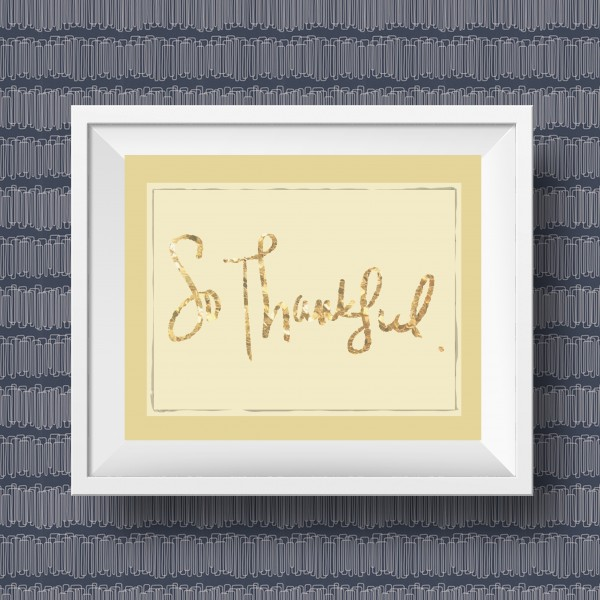 Free Thanksgiving Printable: So Thankful • littlegoldpixel.com • Handwritten art printable for you gallery wall or seasonal decor.