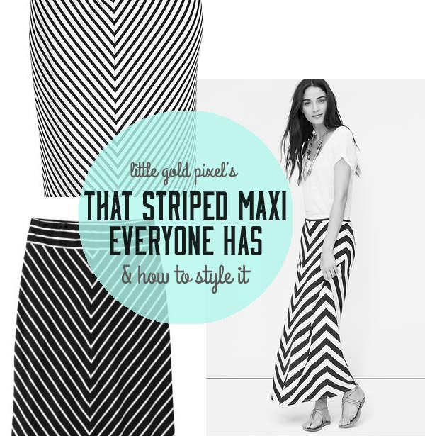 That Striped Maxi Skirt Everyone Has • Little Gold Pixel