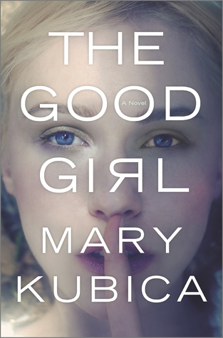 16 Books I'm Still Thinking About • The Good Girl • Little Gold Pixel