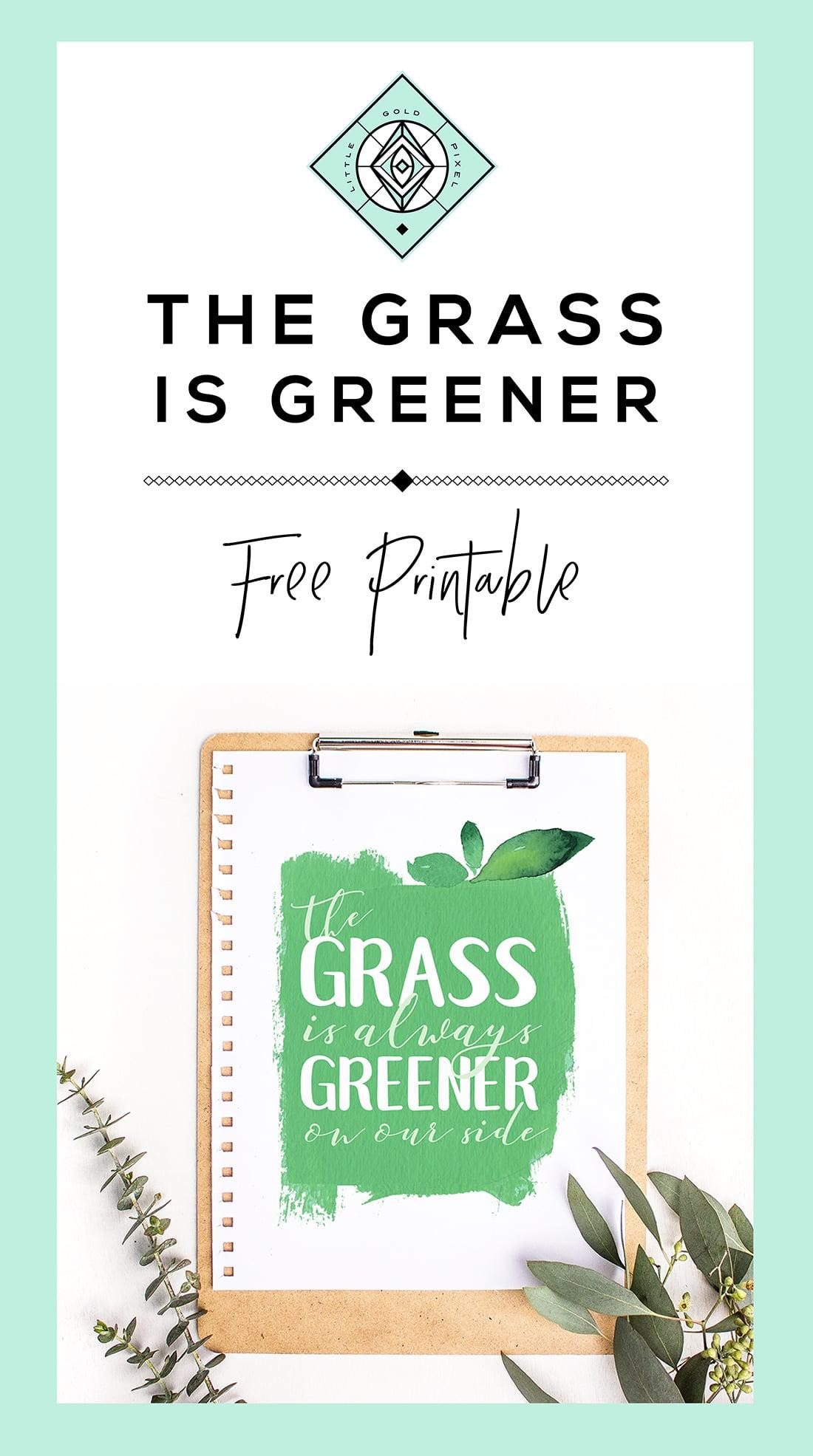 Grass Is Greener Free Art Printable• Little Gold Pixel
