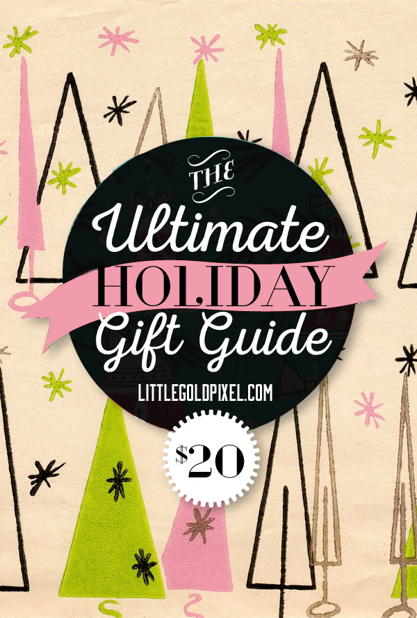 Ultimate $20 Holiday Gift Guide for 2014 • Stylish, affordable gifts for men, women and children for no more than $20 tops • littlegoldpixel.com