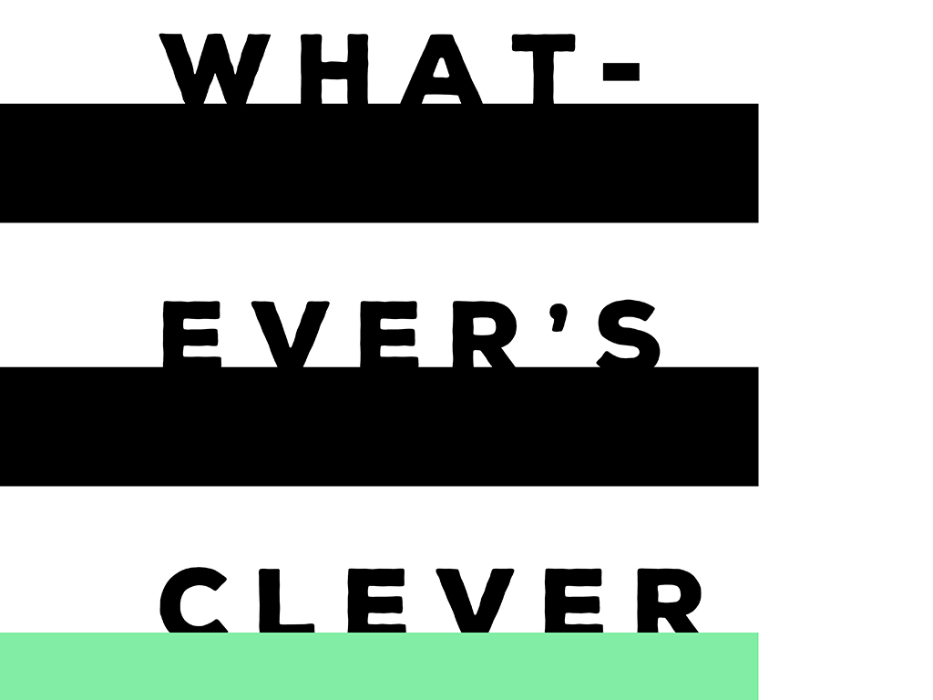 Minimal Typography Free Art Printable • Whatever's Clever • Little Gold Pixel