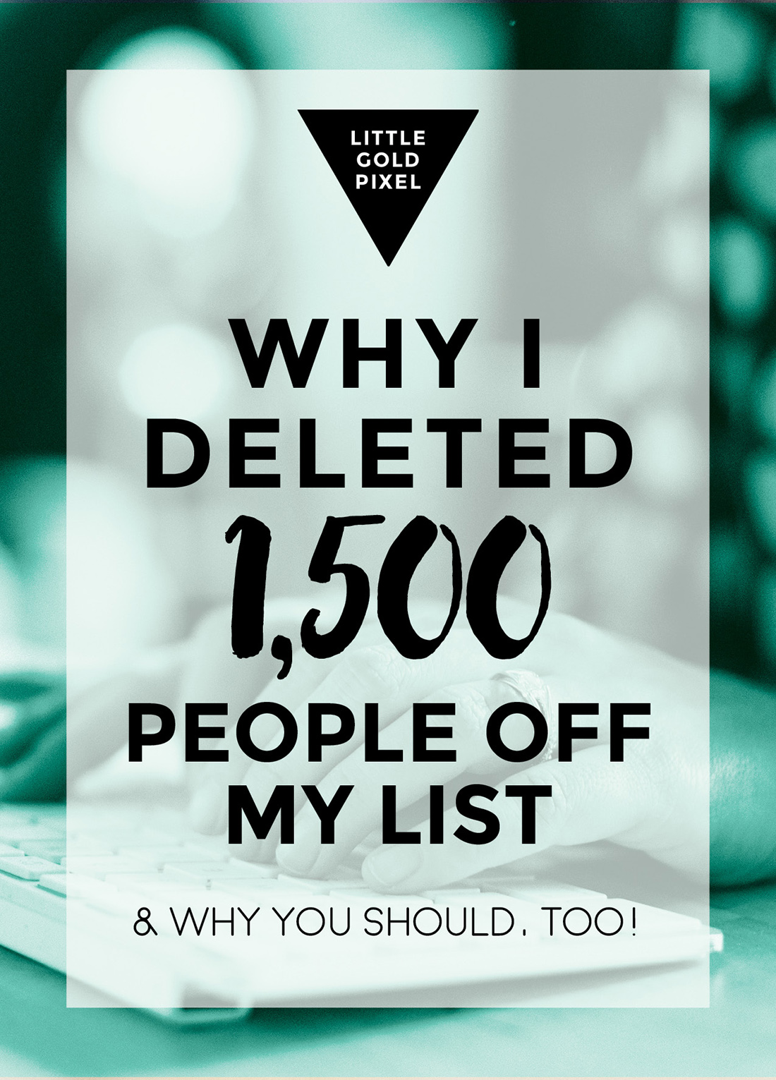 Why I Deleted 1,500 Email Addresses (And Why You Should, Too) • Little Gold Pixel